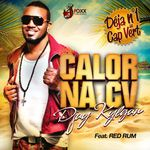 DJAY KYLGAN feat. Red Rum - Calor na cv (Extended Edit)